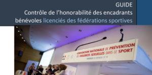 Contrôle de l'honorabilité des encadrants bénévoles licenciés des fédérations sportives